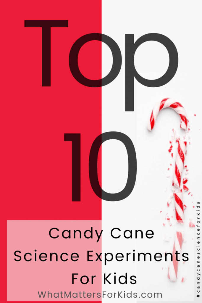 Top Ten Candy Cane Science Experiments For Kids